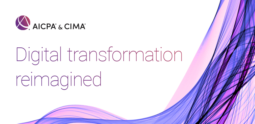Digital transformation reimagined: Accountants' lessons learned