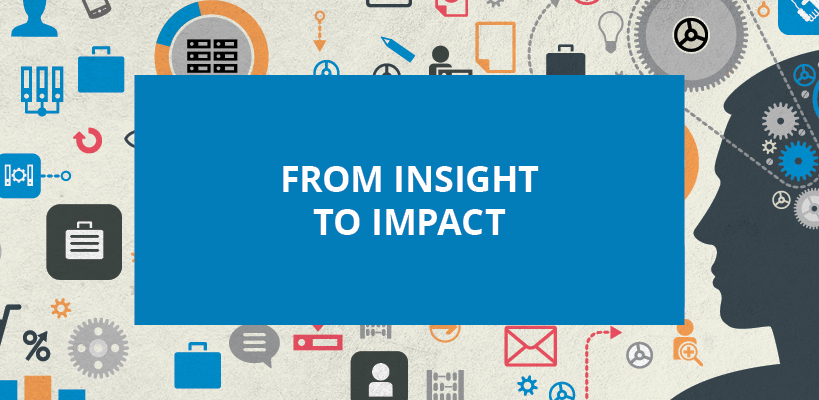 From insight to impact - unlocking opportunities in big data