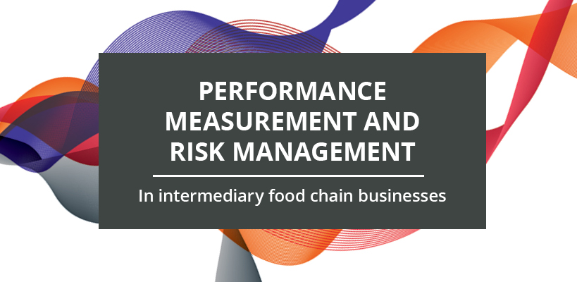 Performance measurement and risk management in intermediary food chain businesses