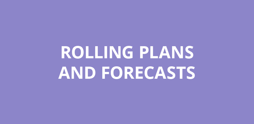 Rolling Plans and Forecasts