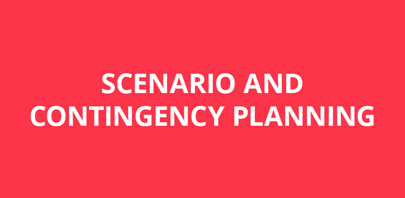 Scenario and Contingency Planning